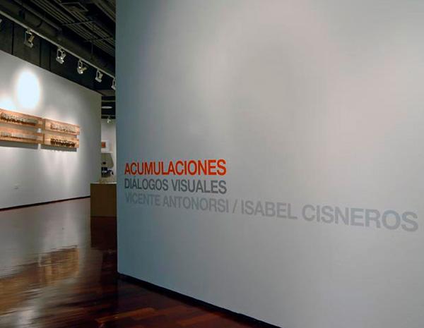 <strong>Acumulaciones, Diálogos visuales / Vicente Antonorsi e Isabel Cisneros</strong><br>Sala TAC<br>Caracas, 2007